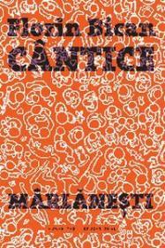 Cantice marlanesti - Bican Florin