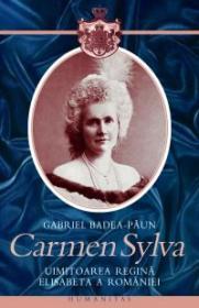 Carmen Sylva - Badea-Paun Gabriel