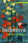Cartea fericirii - Berberova Nina