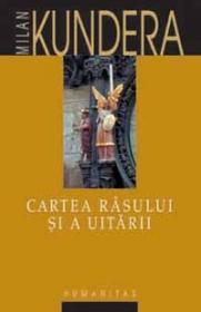 Cartea rasului si a uitarii - Kundera Milan