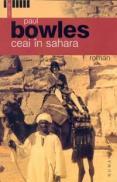Ceai in Sahara - Bowles Paul