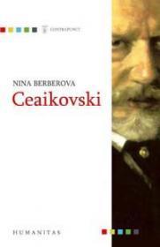 Ceaikovski - Berberova Nina