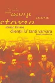 Clientii lu' Tanti Varvara - Tanase Stelian