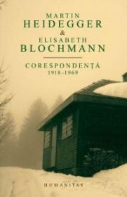 Corespondenta 1918-1969 - Blochmann Elisabeth; Heidegger Martin