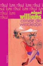 Crimele din Wimbledon - Williams Nigel