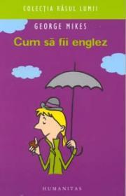 Cum sa fii englez - Mikes George