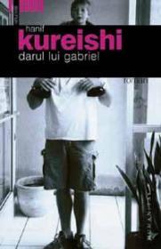 Darul lui Gabriel - Kureishi Hanif