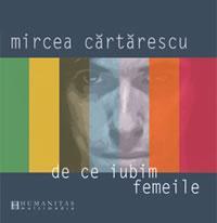 De ce iubim femeile (audiobook) - Cartarescu Mircea