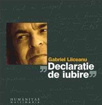 Declaratie de iubire (audiobook) - Liiceanu Gabriel