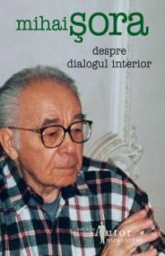 Despre dialogul interior - Sora Mihai