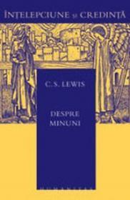Despre minuni - Lewis C.S.