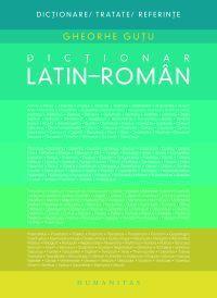 Dictionar latin - roman - Gutu Gheorghe