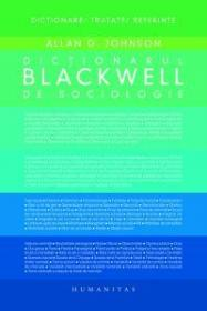 Dictionarul Blackwell de sociologie - Johnson Allan G.