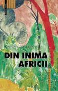 Din inima Africii - Blixen Karen