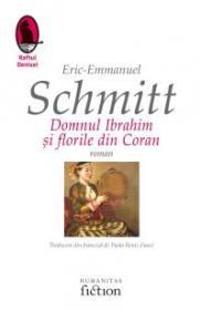Domnul Ibrahim si florile din Coran - Schmitt Eric-Emmanuel