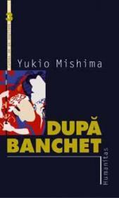 Dupa banchet - Mishima Yukio