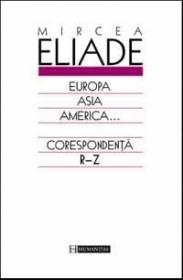 Europa, Asia, America... vol. 3 - Eliade Mircea