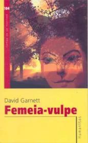Femeia-vulpe - Garnett David