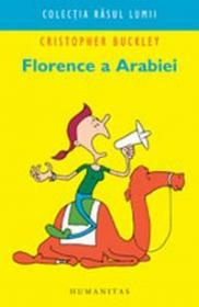 Florence a Arabiei - Buckley Christopher
