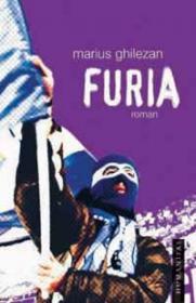 Furia - Ghilezan Marius