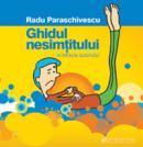 Ghidul nesimtitului (audiobook) - Paraschivescu Radu