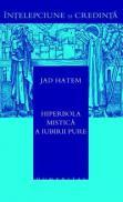 Hiperbola mistica a iubirii pure - Hatem Jad