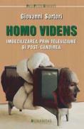 Homo videns. Imbecilizarea prin televiziune si post-gandirea - Sartori Giovanni