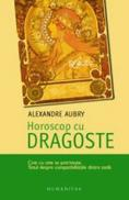 Horoscop cu dragoste - Aubry Alexandre