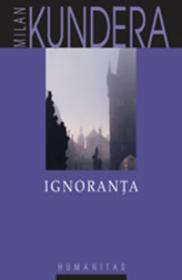 Ignoranta - Kundera Milan