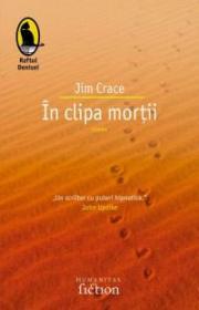 In clipa mortii - Crace Jim