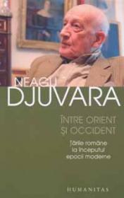 Intre orient si occident - Djuvara Neagu