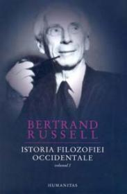 Istoria filozofiei occidentale. Vol. I, Vol II - Russell Bertrand