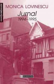 Jurnal 1994-1995 - vol. 4 - Lovinescu Monica