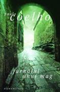 Jurnalul unui mag - Coelho Paulo