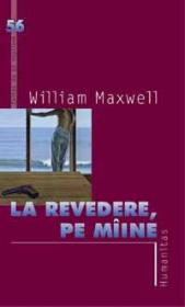 La revedere, pe miine - Maxwell William