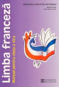 Limba franceza. Manual pentru cl a VII-a - Mariana Popa Anca Monica Popa