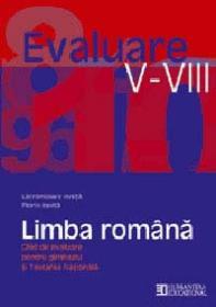 Limba romana. Ghid de evaluare pentru gimnaziu si Testarea Nationala - Ionita Lacramioara; Ionita Florin