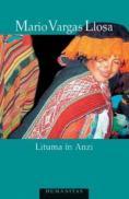 Lituma in Anzi - Vargas Llosa Mario