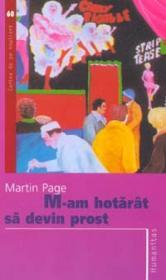 M-am hotarat sa devin prost - Page Martin