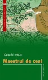 Maestrul de ceai - Inoue Yasushi