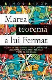 Marea teorema a lui Fermat - Singh Simon