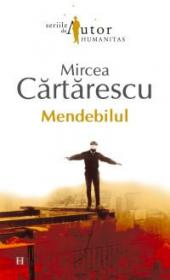 Mendebilul - Cartarescu Mircea