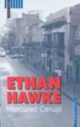Miercurea Cenusii - Hawke Ethan