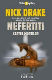 Nefertiti. Cartea mortilor - Drake Nick