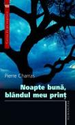 Noapte buna, blandul meu print - Charras Pierre