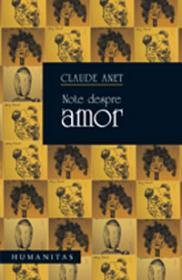Note despre amor - Anet Claude