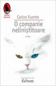 O companie nelinistitoare - Fuentes Carlos