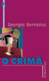 O crima - Bernanos Georges