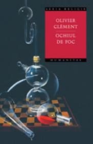 Ochiul de foc - Clement Olivier