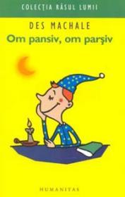 Om pansiv, om parsiv - MacHale Des